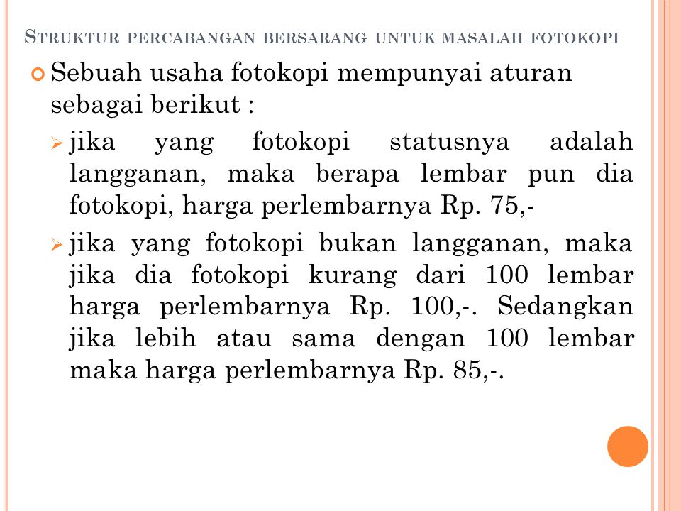 Struktur percabangan bersarang untuk masalah fotokopi
