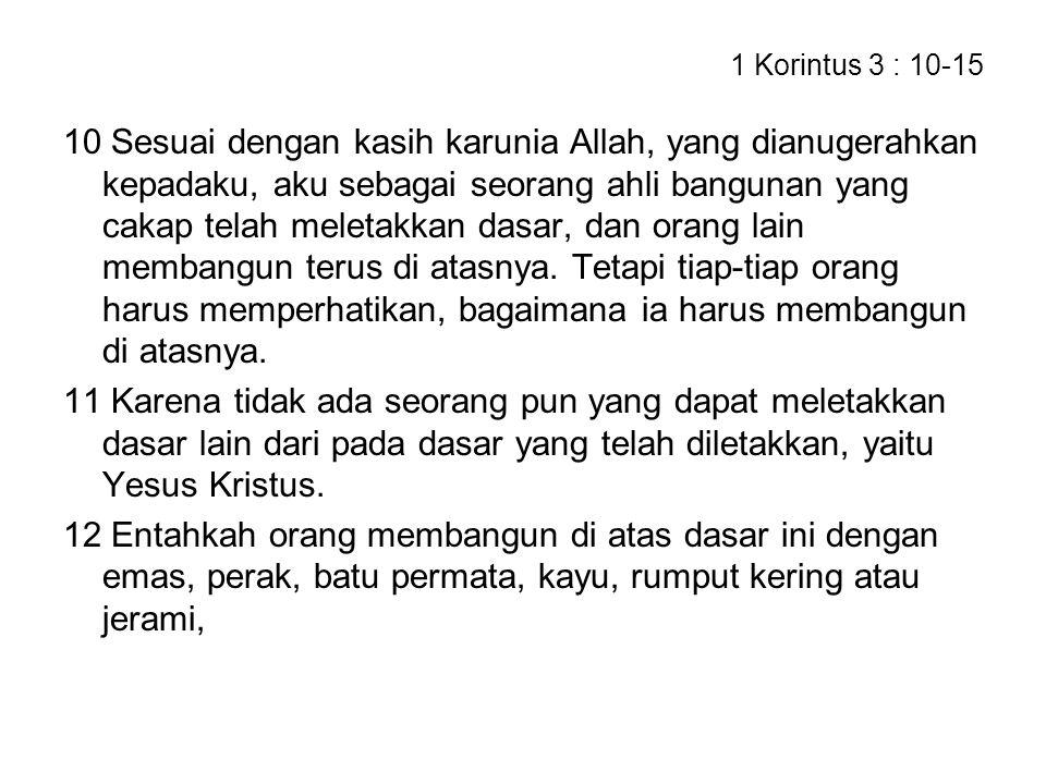 1 Korintus 3 : 10-15