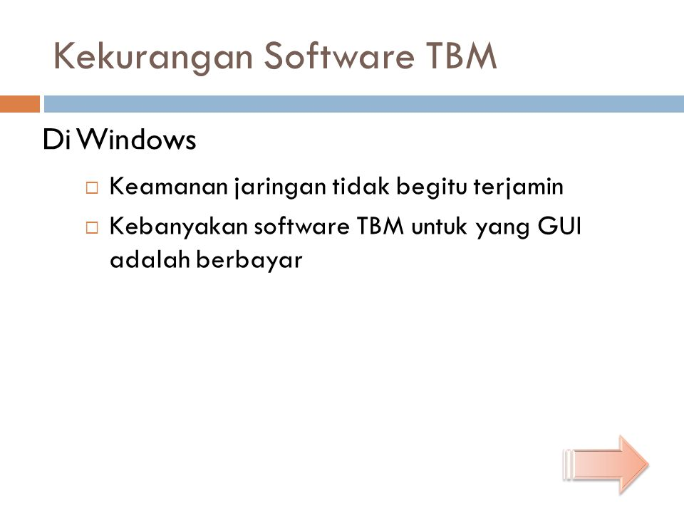 Kekurangan Software TBM