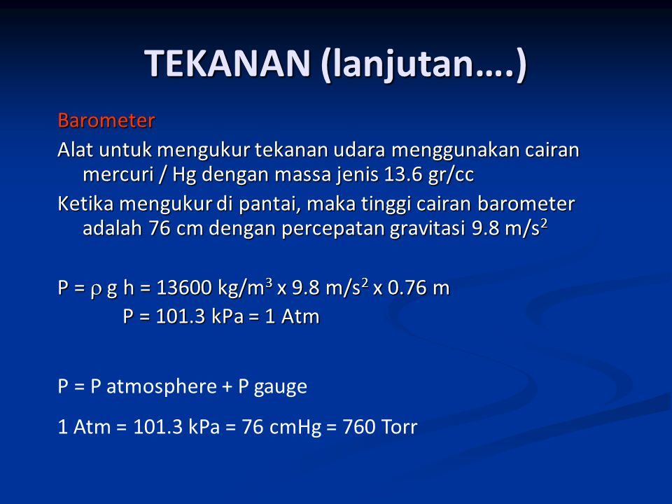 TEKANAN (lanjutan….) Barometer