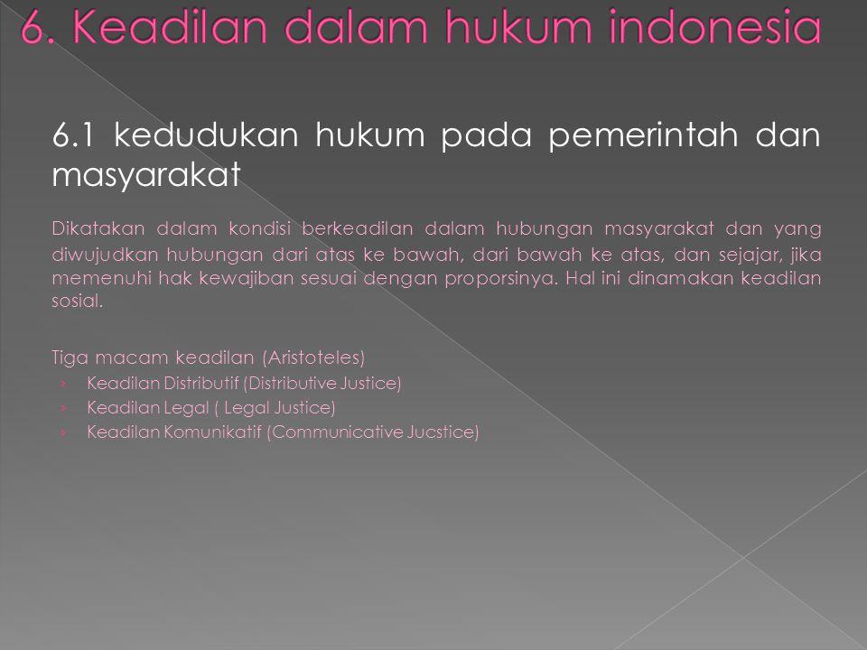 6. Keadilan dalam hukum indonesia