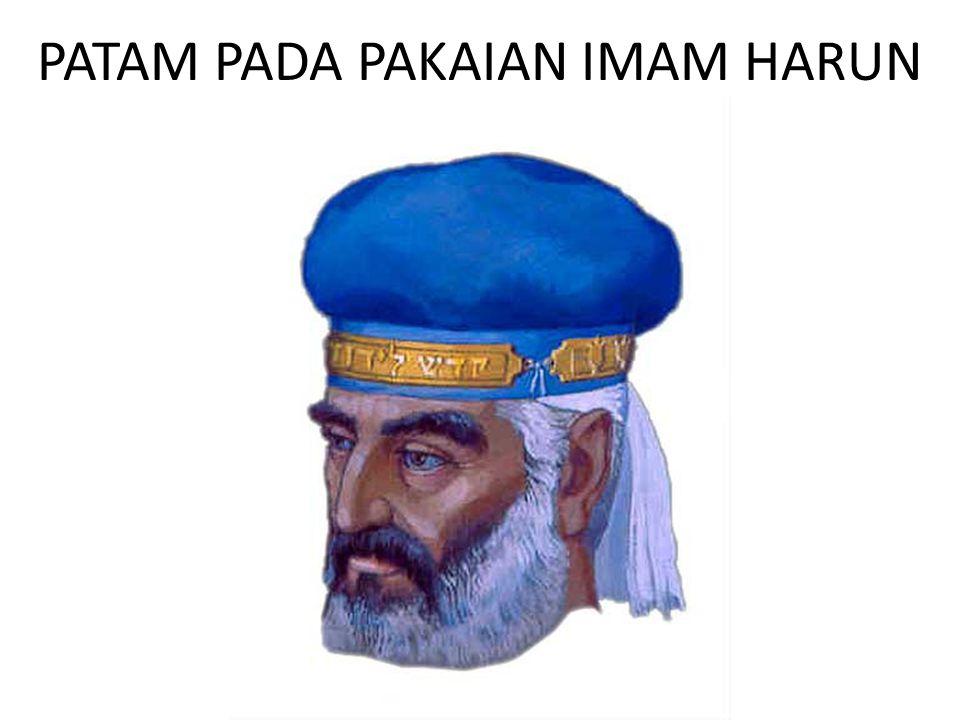 PATAM PADA PAKAIAN IMAM HARUN