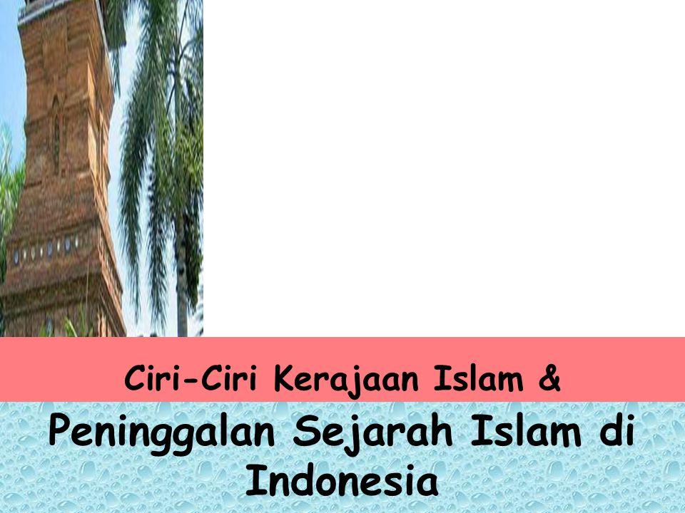 Ciri-Ciri Kerajaan Islam &