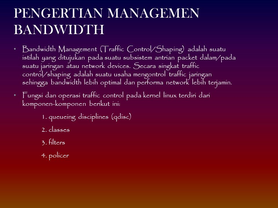 PENGERTIAN MANAGEMEN BANDWIDTH