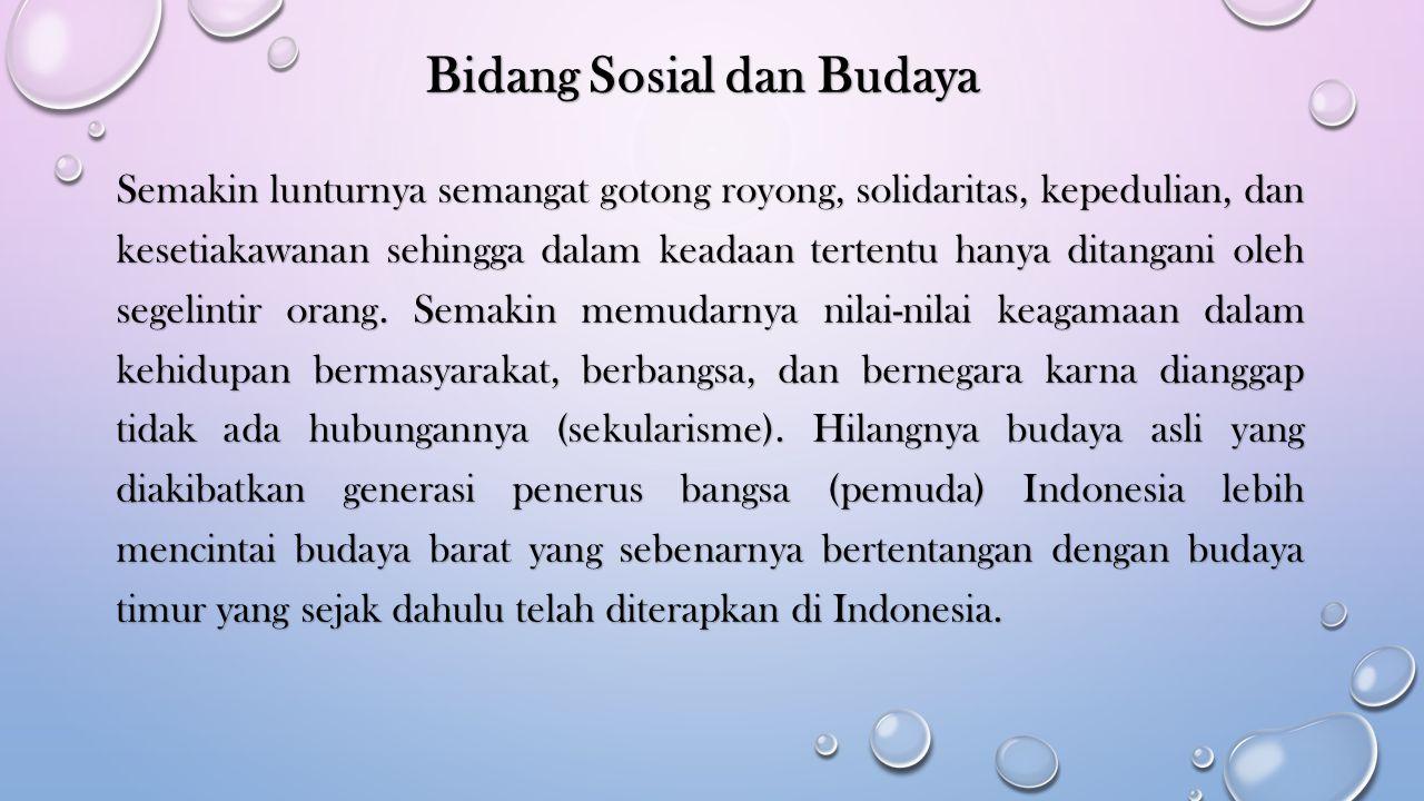 Bidang Sosial dan Budaya