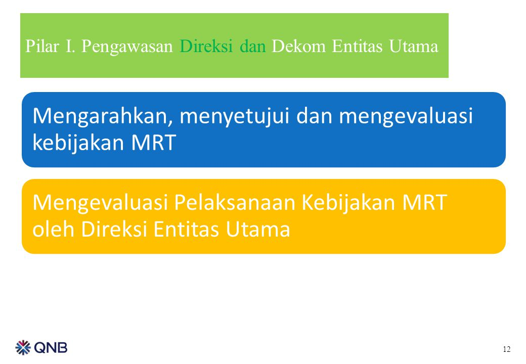 Mengarahkan, menyetujui dan mengevaluasi kebijakan MRT