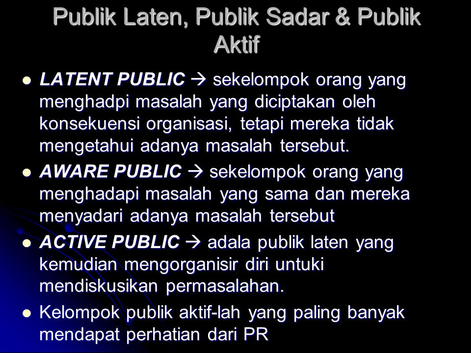 Publik Laten, Publik Sadar & Publik Aktif