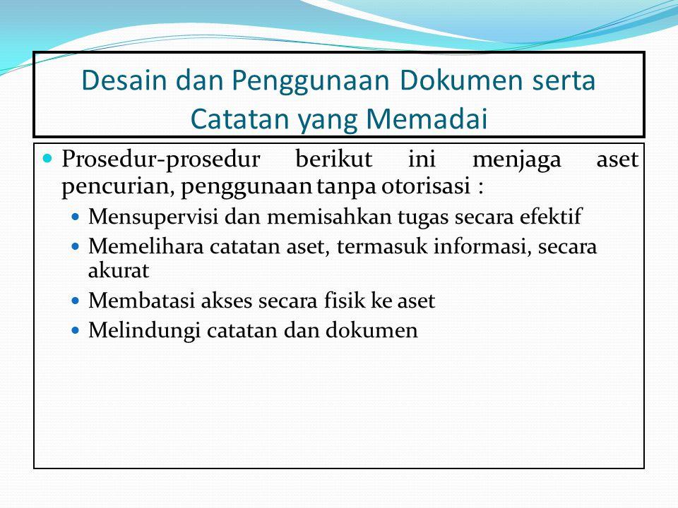 Desain dan Penggunaan Dokumen serta Catatan yang Memadai