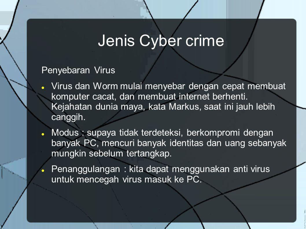 Jenis Cyber crime Penyebaran Virus