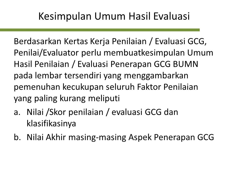Kesimpulan Umum Hasil Evaluasi