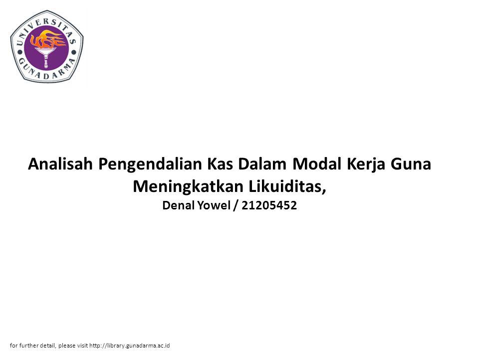Analisah Pengendalian Kas Dalam Modal Kerja Guna Meningkatkan Likuiditas, Denal Yowel / 21205452