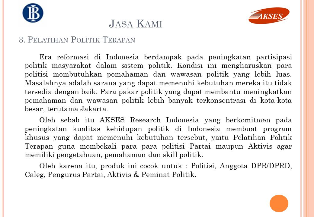 Jasa Kami 3. Pelatihan Politik Terapan