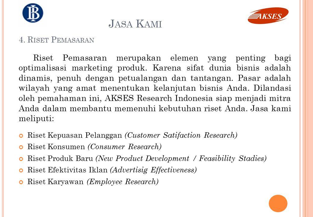 Jasa Kami 4. Riset Pemasaran.
