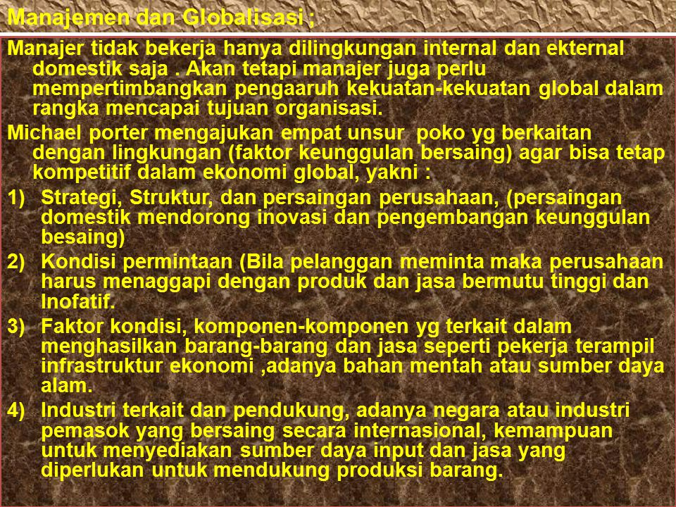 Manajemen dan Globalisasi ;