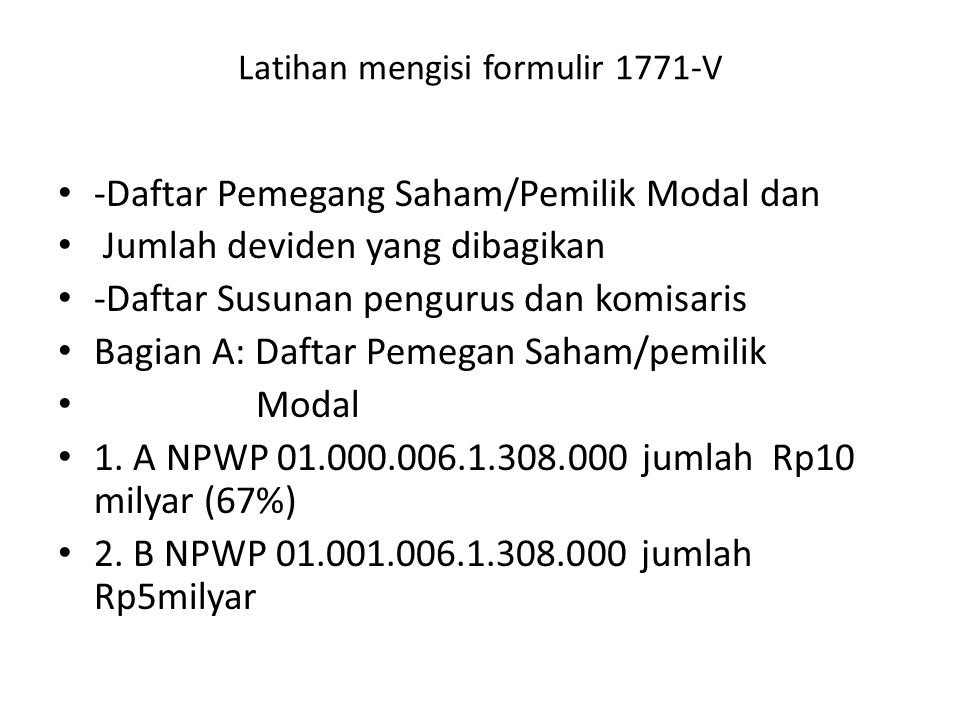 Latihan mengisi formulir 1771-V