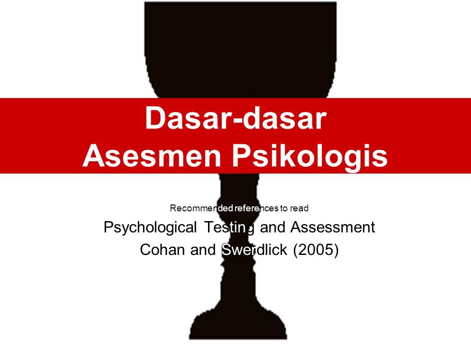 Dasar-dasar Asesmen Psikologis