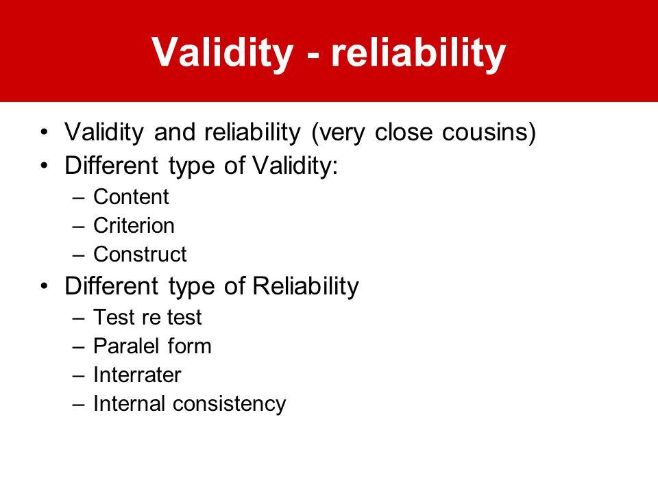 Validity - reliability
