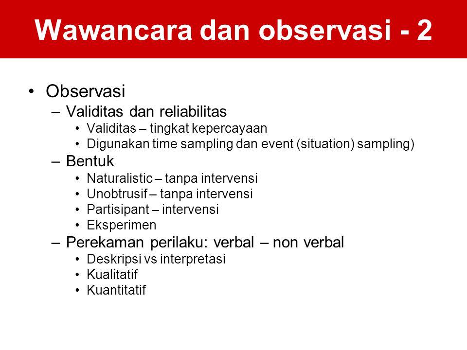 Wawancara dan observasi - 2