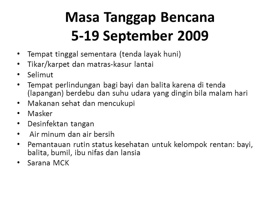 Masa Tanggap Bencana 5-19 September 2009