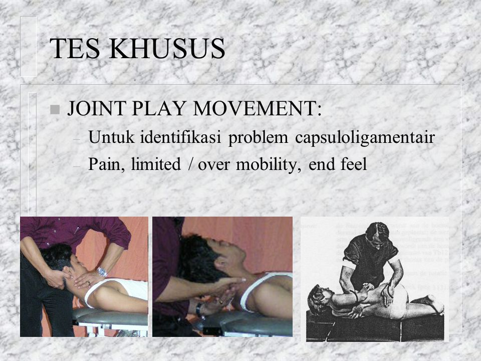 TES KHUSUS JOINT PLAY MOVEMENT: