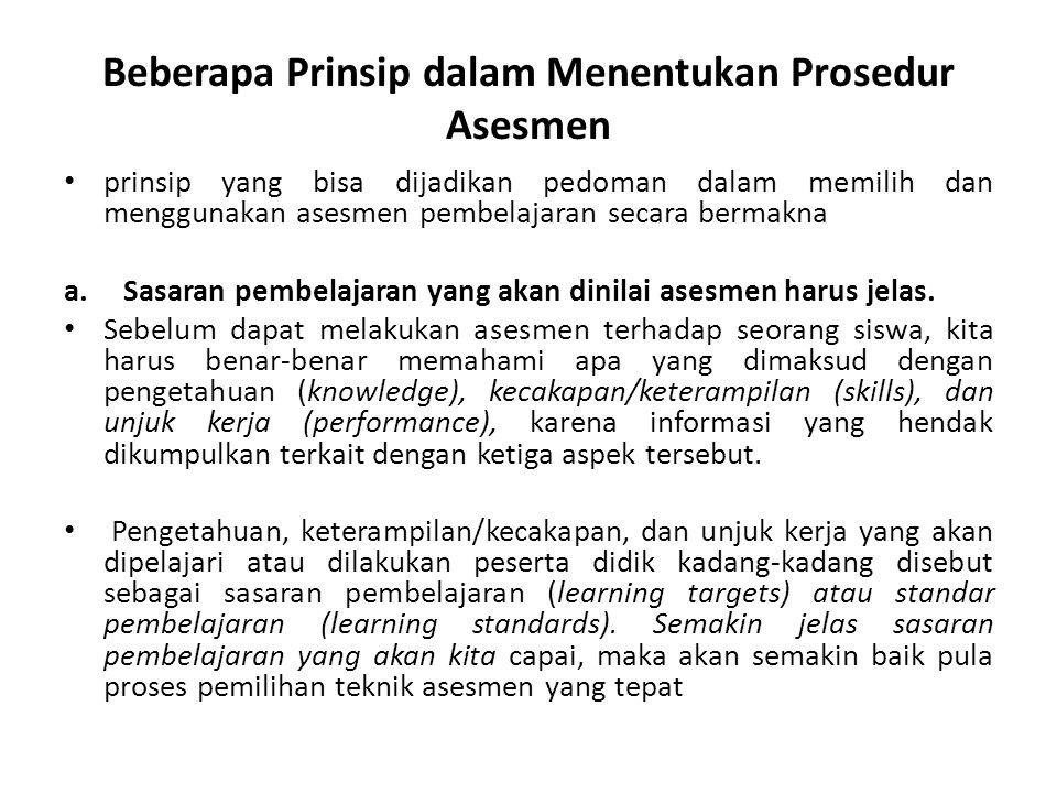 Beberapa Prinsip dalam Menentukan Prosedur Asesmen