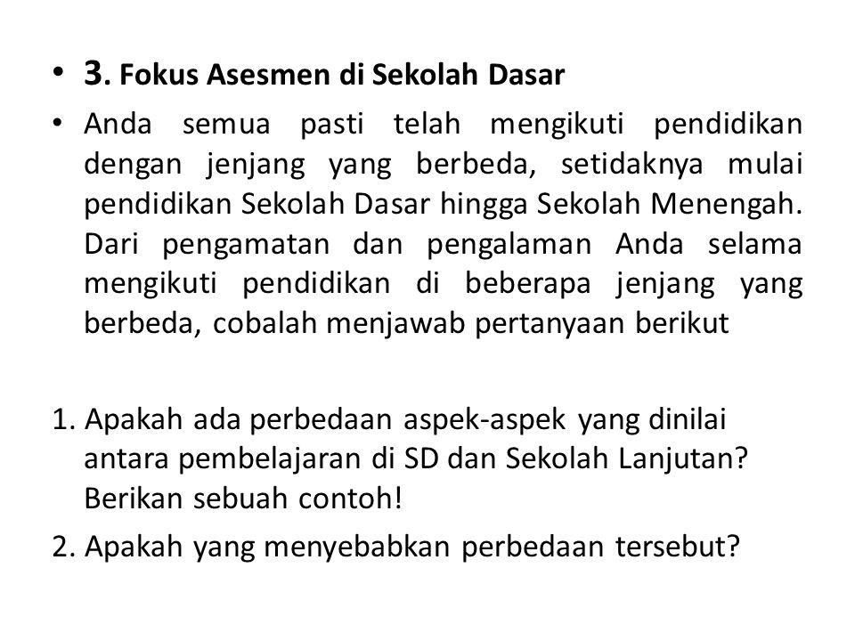3. Fokus Asesmen di Sekolah Dasar