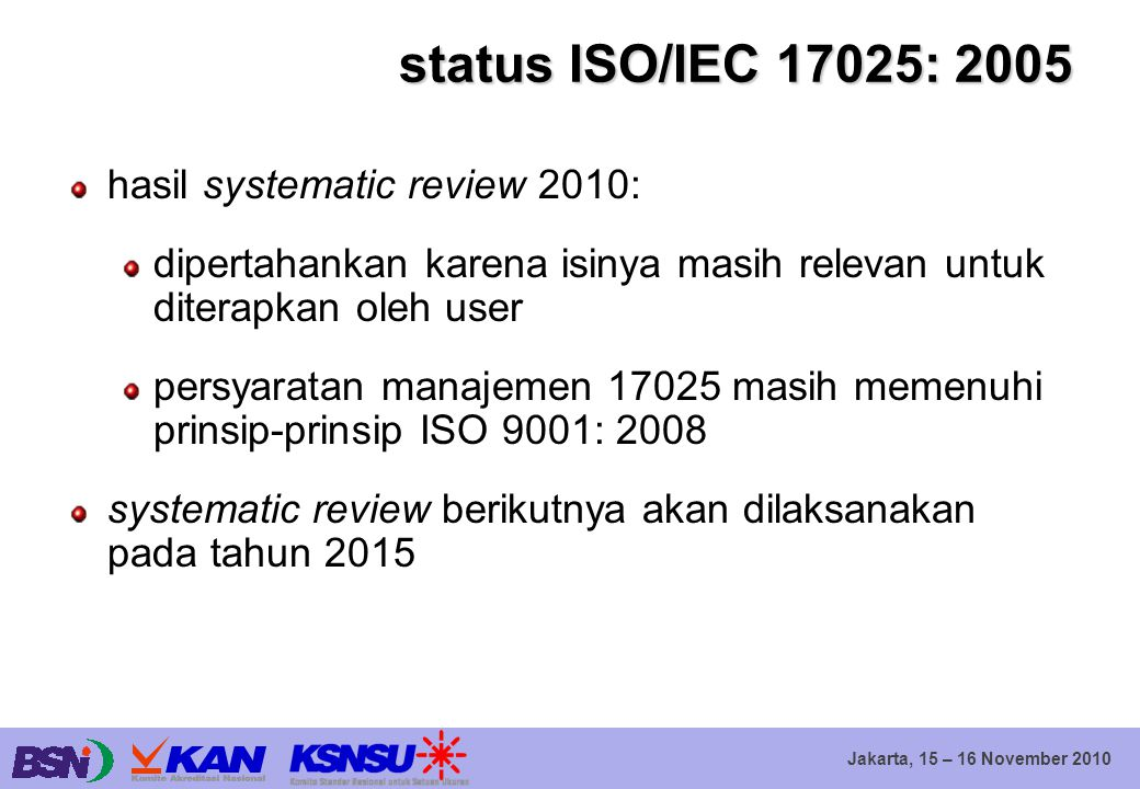 status ISO/IEC 17025: 2005 hasil systematic review 2010: