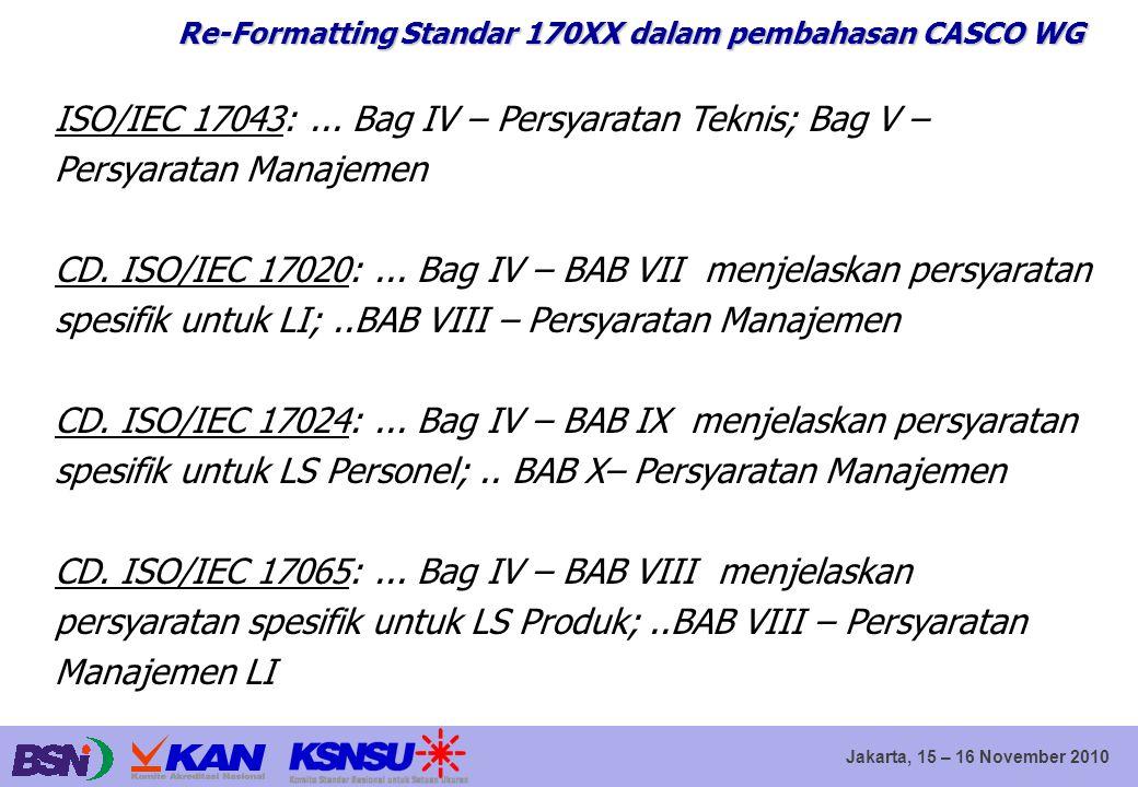 Re-Formatting Standar 170XX dalam pembahasan CASCO WG