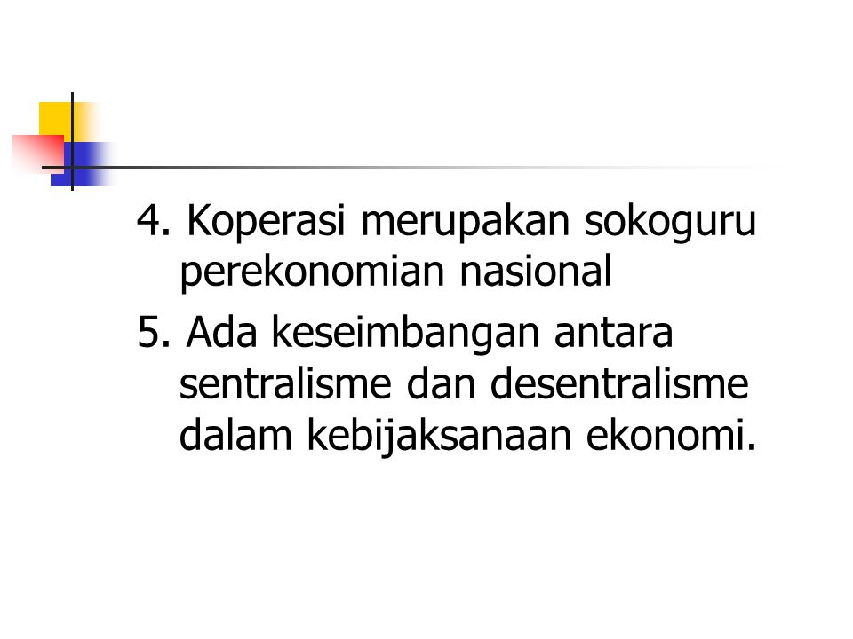 4. Koperasi merupakan sokoguru perekonomian nasional
