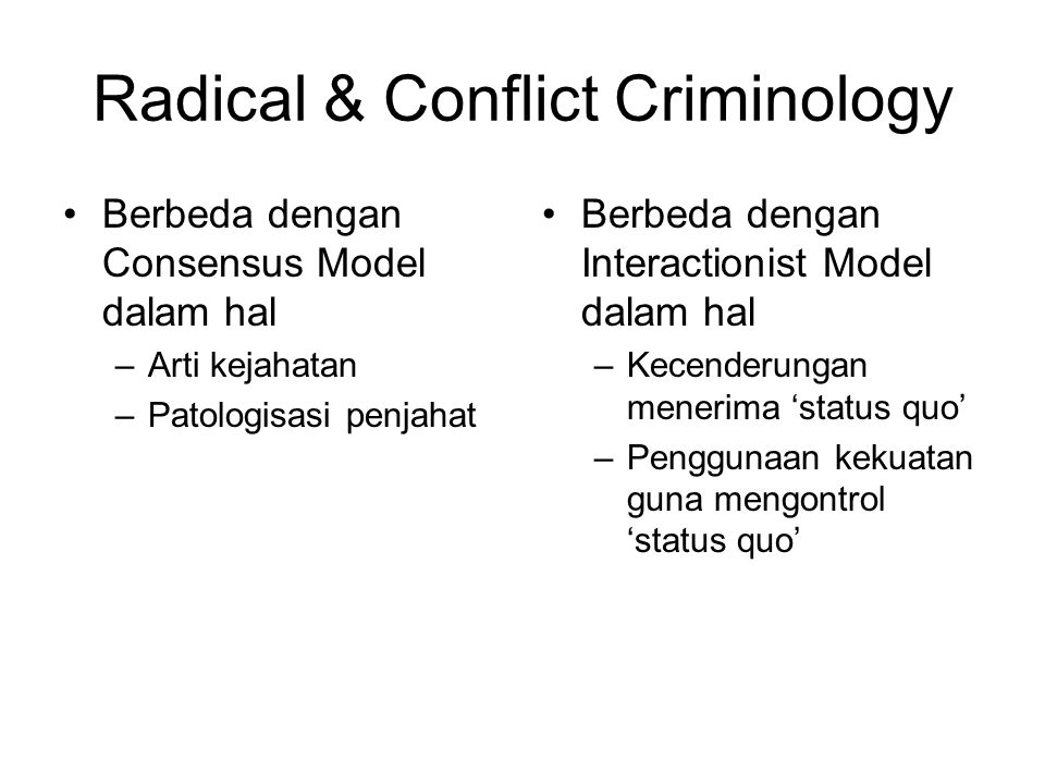 Radical & Conflict Criminology