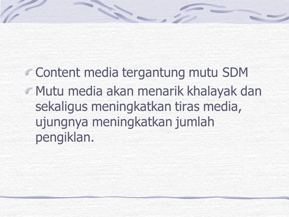 Content media tergantung mutu SDM