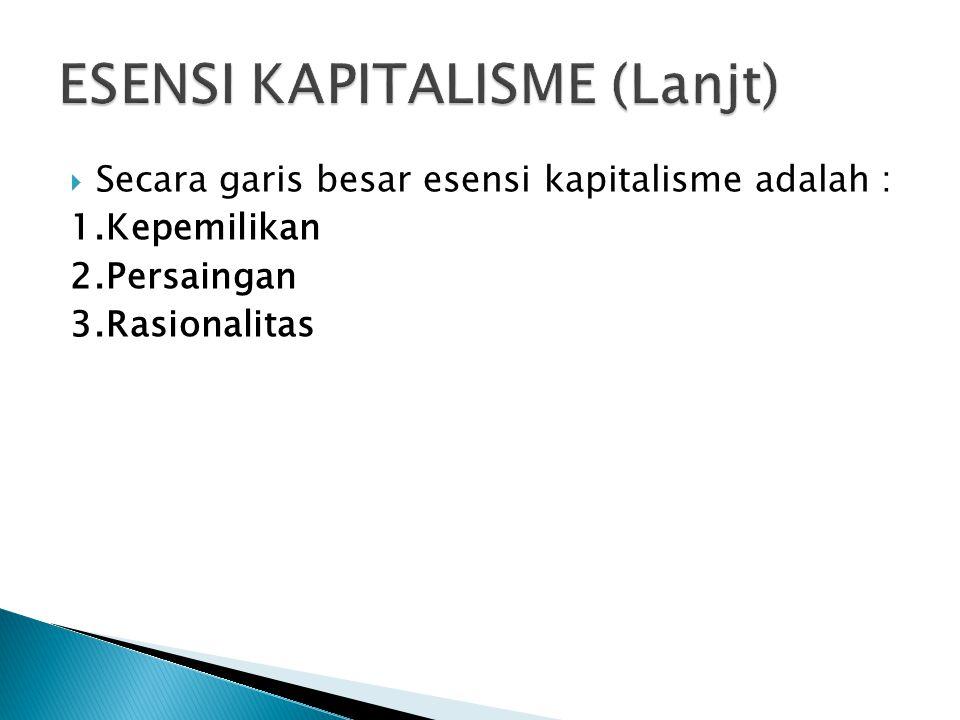 ESENSI KAPITALISME (Lanjt)