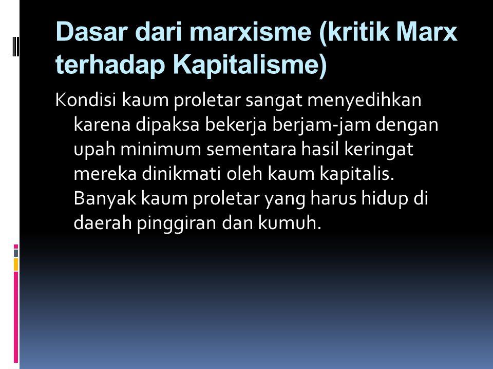 Dasar dari marxisme (kritik Marx terhadap Kapitalisme)