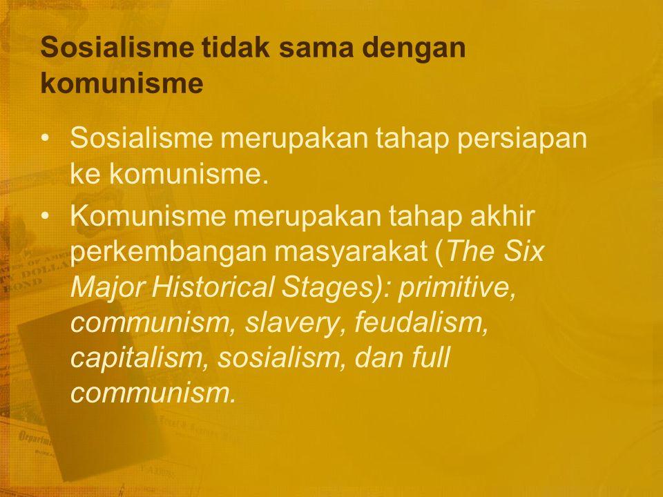 Sosialisme tidak sama dengan komunisme