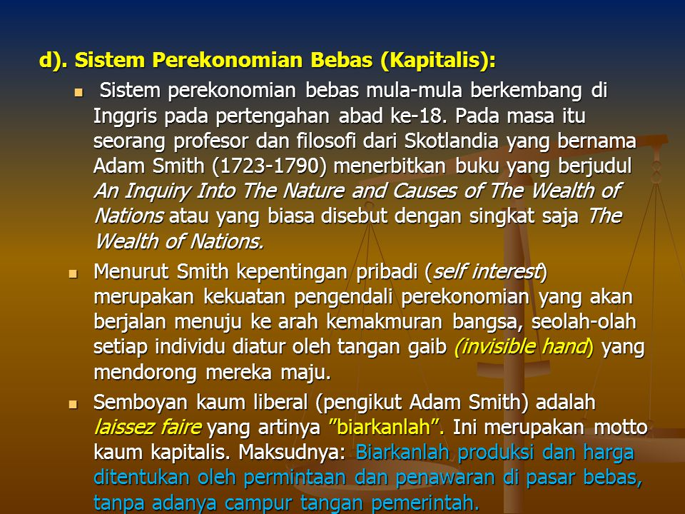 d). Sistem Perekonomian Bebas (Kapitalis):