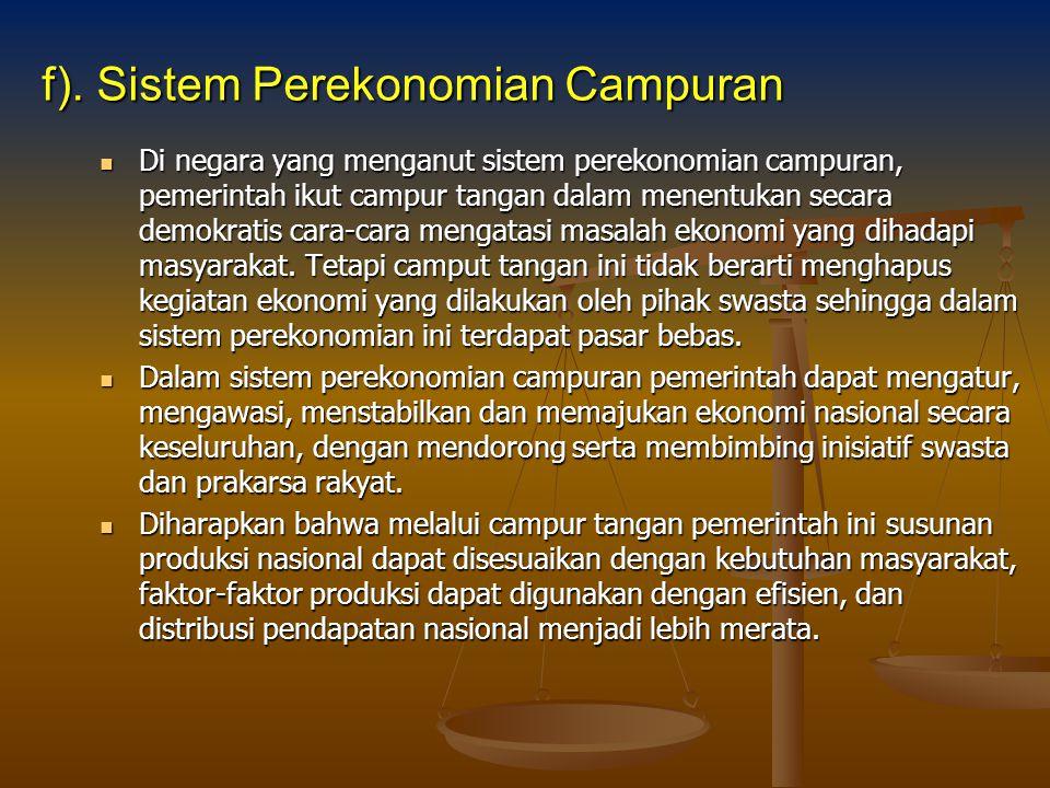 f). Sistem Perekonomian Campuran