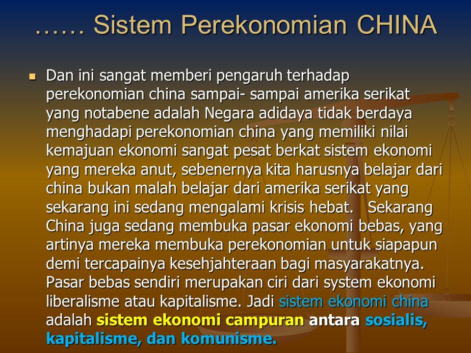 …… Sistem Perekonomian CHINA