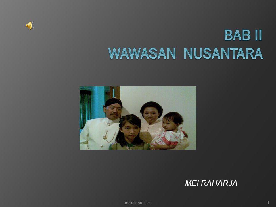 BAB II WAWASAN NUSANTARA