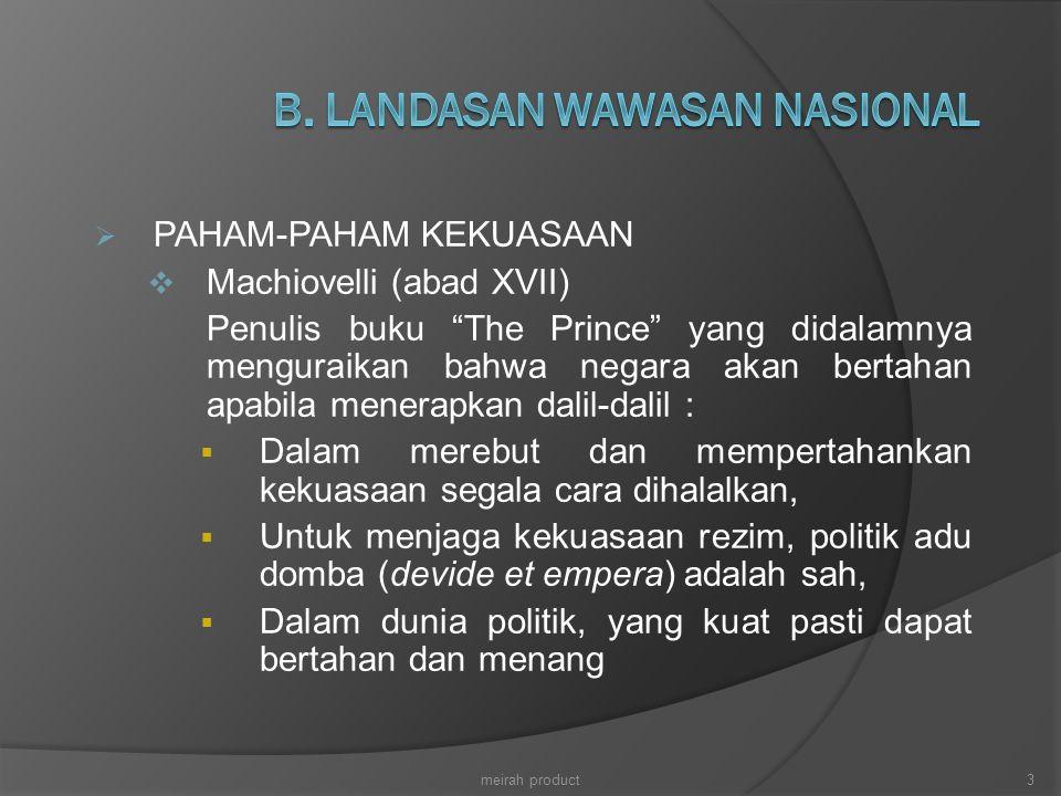 B. LANDASAN WAWASAN NASIONAL