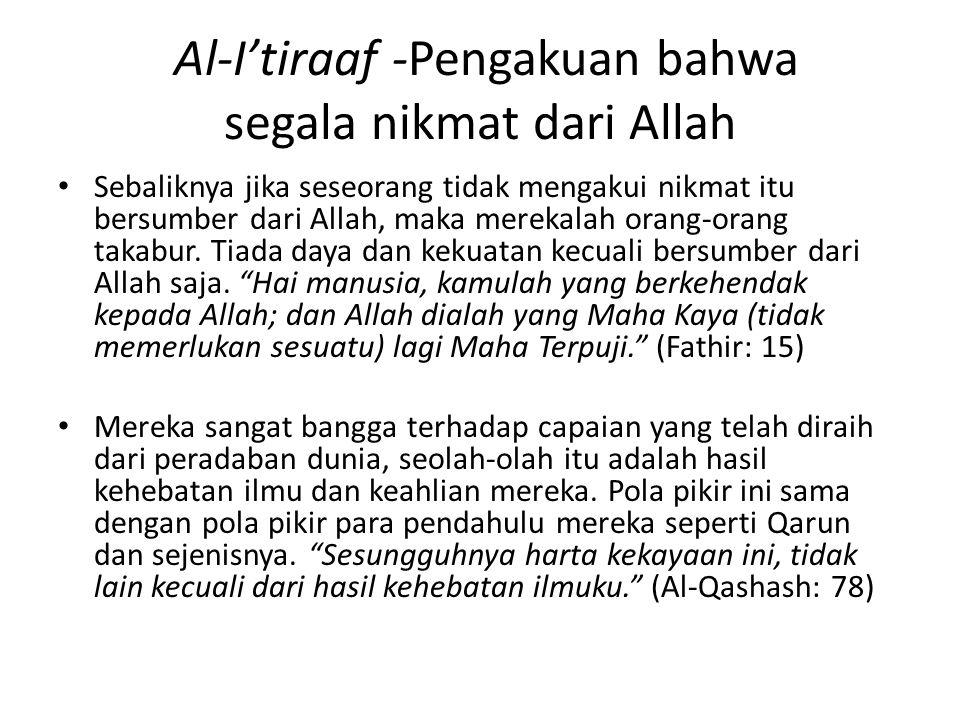 Al-I'tiraaf -Pengakuan bahwa segala nikmat dari Allah