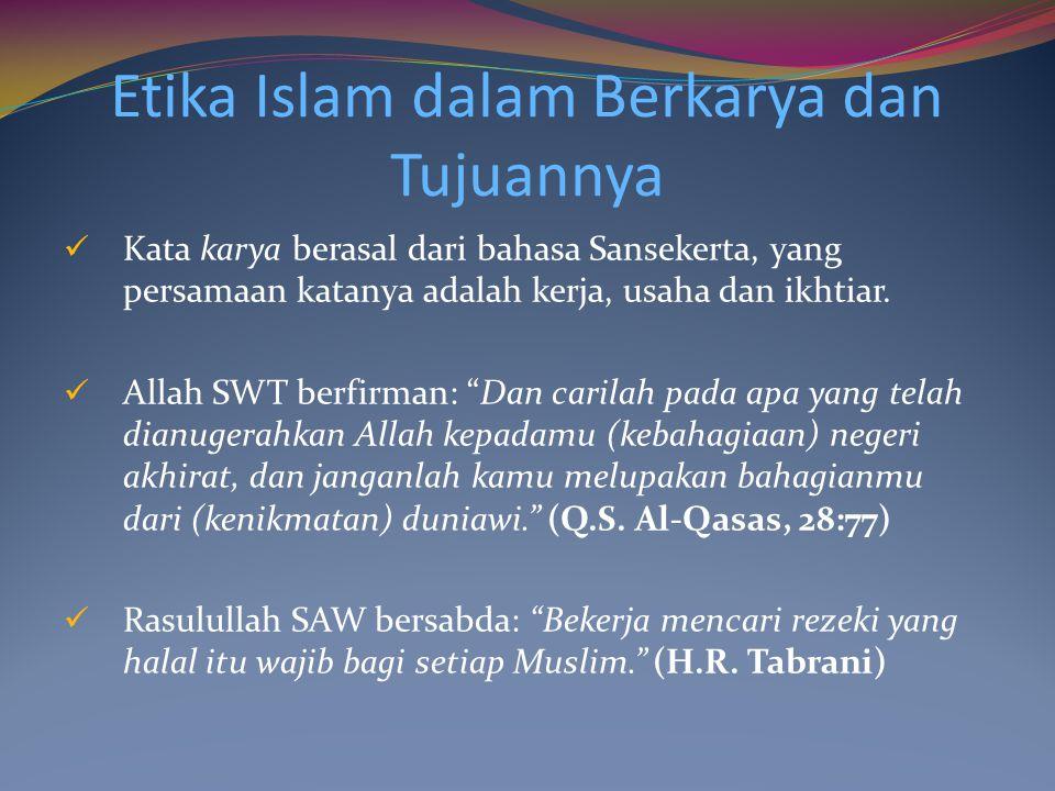 Etika Islam dalam Berkarya dan Tujuannya