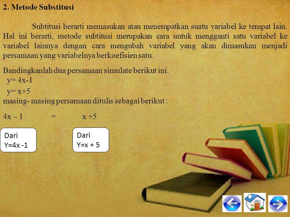 2. Metode Substitusi
