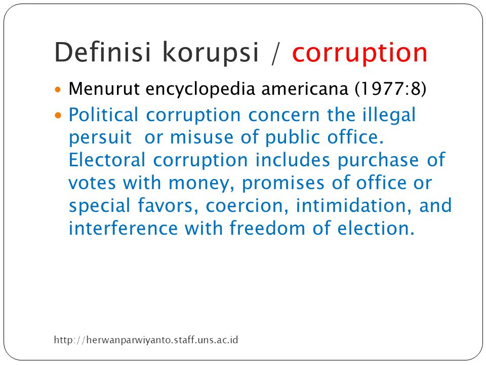 Definisi korupsi / corruption