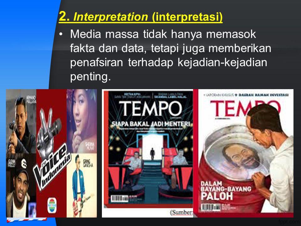 2. Interpretation (interpretasi)