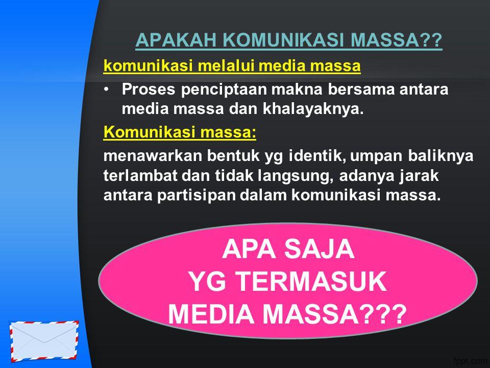 APAKAH KOMUNIKASI MASSA YG TERMASUK MEDIA MASSA