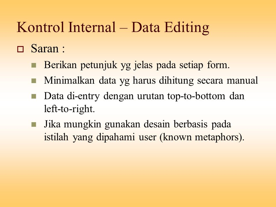 Kontrol Internal – Data Editing
