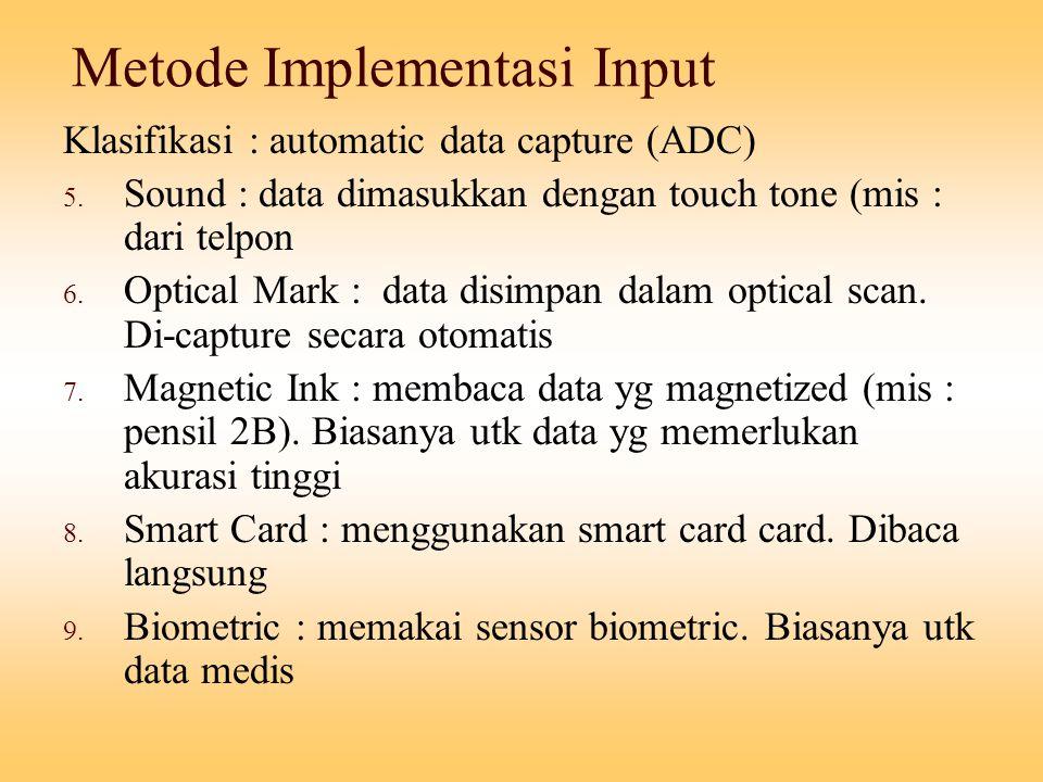 Metode Implementasi Input
