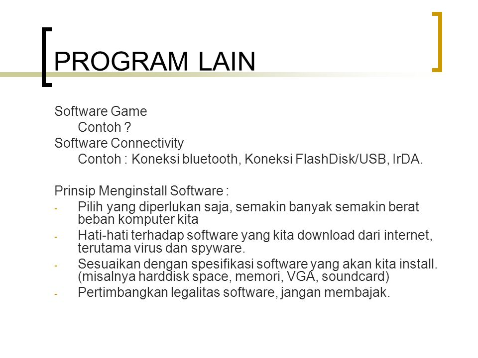 PROGRAM LAIN Software Game Contoh Software Connectivity