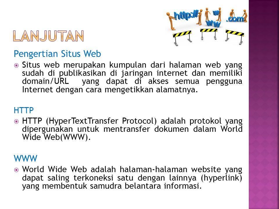 Lanjutan Pengertian Situs Web WWW
