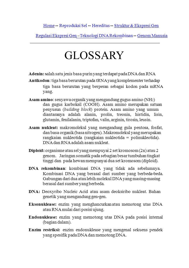 Home -- Reproduksi Sel -- Hereditas -- Struktur & Ekspresi Gen